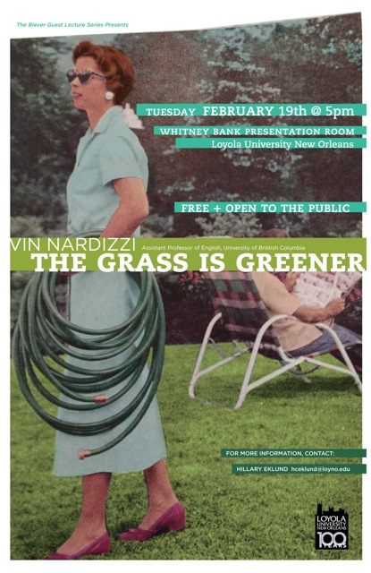 Promotional Poster, The Grass is Greener, a Biever Lecture by Vin Nardizzi